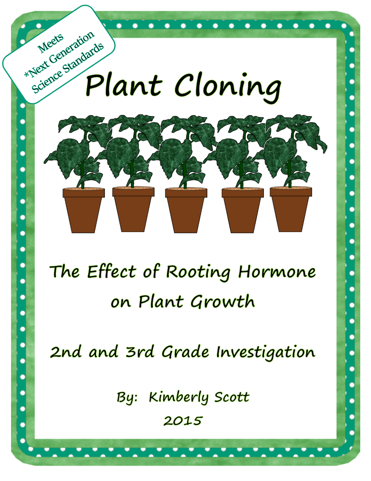https://www.teacherspayteachers.com/Product/Plant-Cloning-Experimenting-with-Rooting-Hormone-for-2nd-and-3rd-Grade-1781306