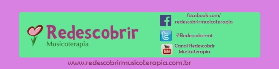 Redescobrir Musicoterapia