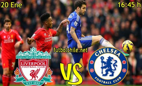 Liverpool vs Chelsea - Copa de la Liga - 16:45 h - 20/01/2015