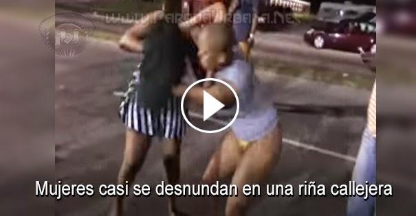 PELEAS CALLEJERAS: Mujeres casi se desnudan en una riña callejera