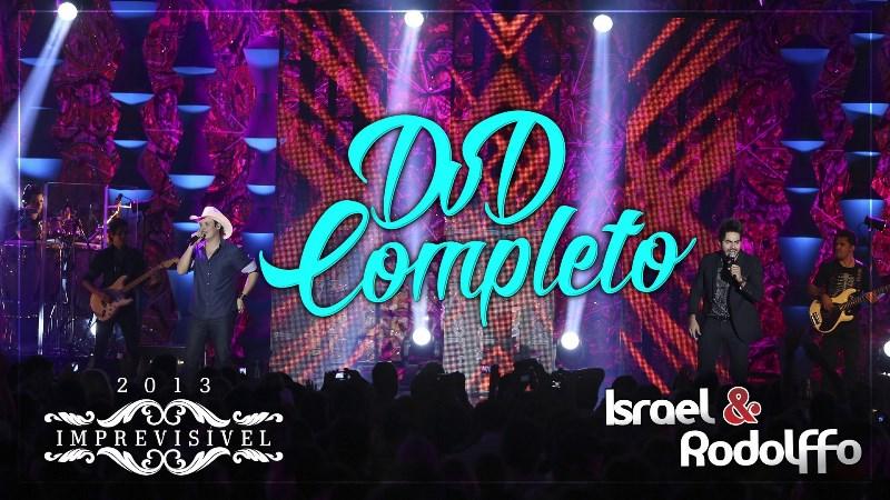 Israel e Rodolffo - DVD Imprevisível (Ao Vivo em Goiânia)