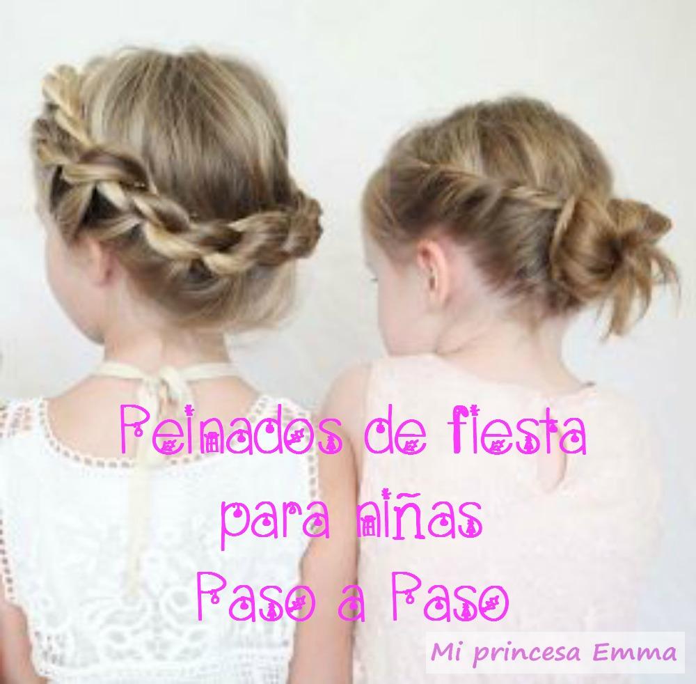 Peinados De Nina Para Estas Fiestas Paso A Paso Mi Princesa Emma
