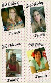 Professoras Andrea, Shirley, Adriana e Cátia.
