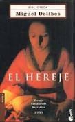 """""""El HEREJE"""" de Miguel DELIBES"""