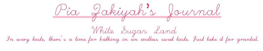 Pia Zakiyah's Journal : White Sugar Land