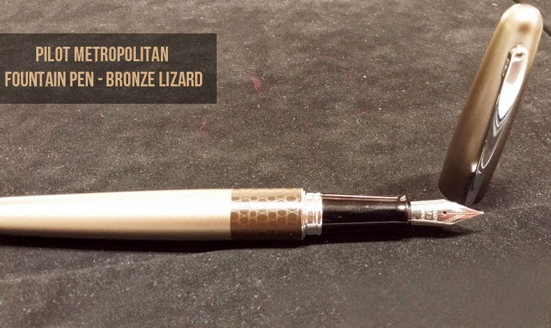 Pilot Metropolitan Fountain Pen - Lizard, Bronze