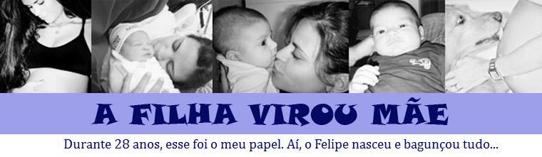A FILHA VIROU MÃE