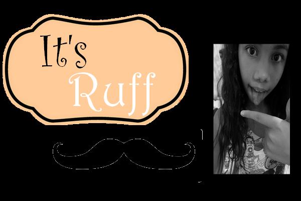 It's Ruff
