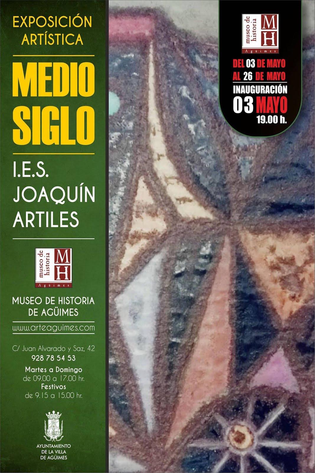 """""""Medio Siglo"""" del IES Joaquín Artiles en el Museo de Historia de Agüimes"""