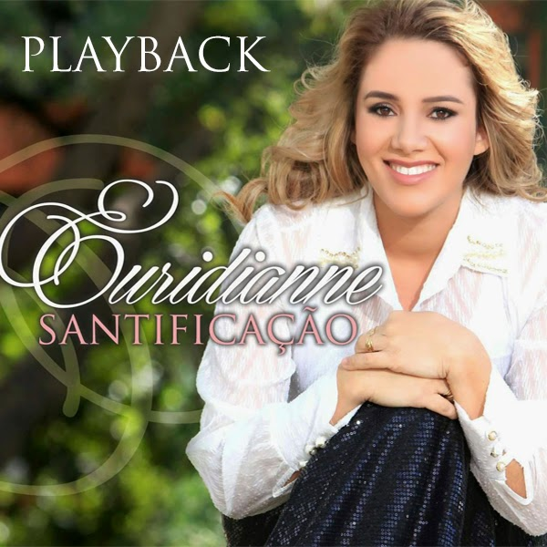 Euridianne - Santifica��o - Playback
