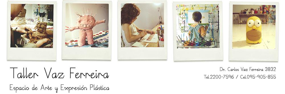 Taller Vaz Ferreira - Expresión Plástica Infantil