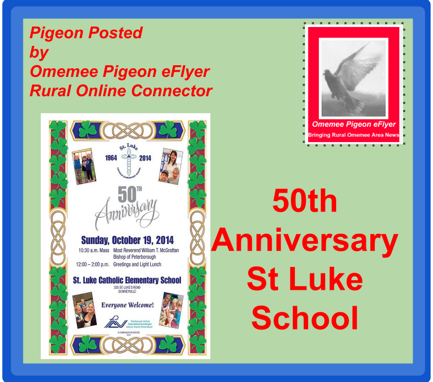 Omemee Pigeon Posted St. Luke School Celebrates 50th Anniversary
