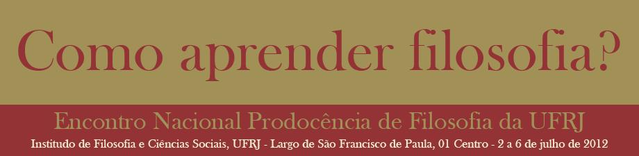 Encontro Nacional Prodocência de Filosofia da UFRJ