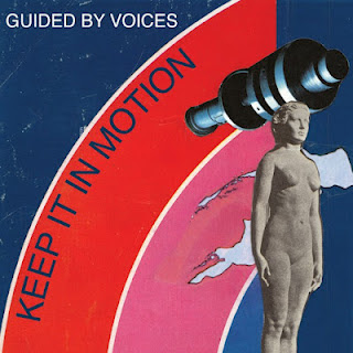 Guided By Voices - Keep It In Motion