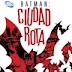 BATMAN CIUDAD ROTA, DE AZZARELLO Y RISSO: LA CRÍTICA