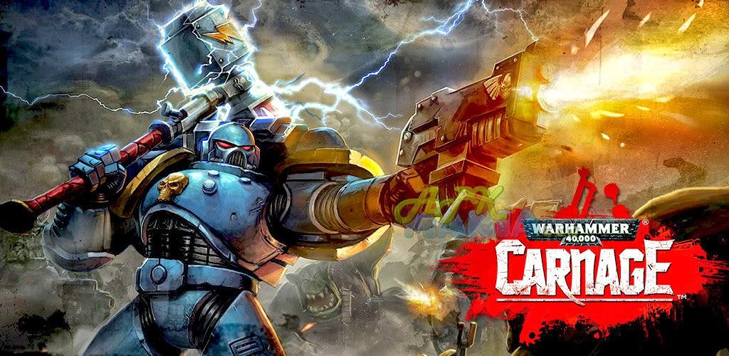 Download Warhammer 40,000: Carnage Apk + Data