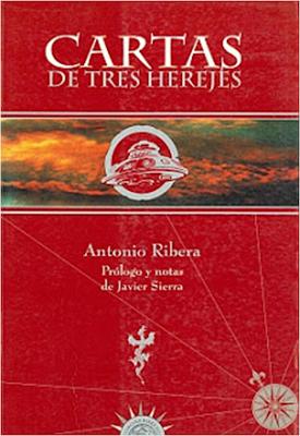 Portada del libro Cartas de Tres Herejes de Antonio Ribera