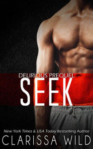 "new adult romantce ""Seek"" by Clarissa Wild"