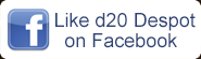 Like d20 Despot on Facebook