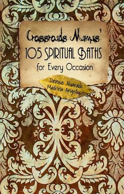 Crossroads Mamas' 105 Spiritual Baths for Every Occasion