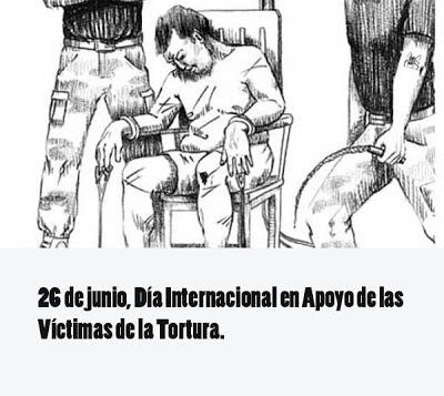 El 26 de junio es el día internacional en apoyo de las víctimas de la tortura
