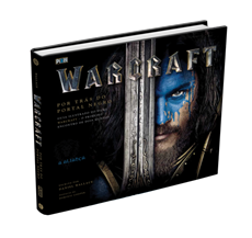 Warcraft - Por trás do Portal Negro