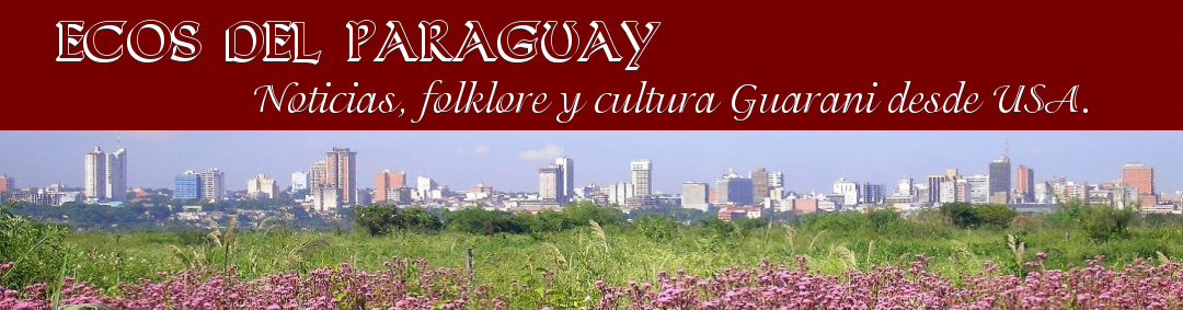 Ecos del Paraguay desde USA