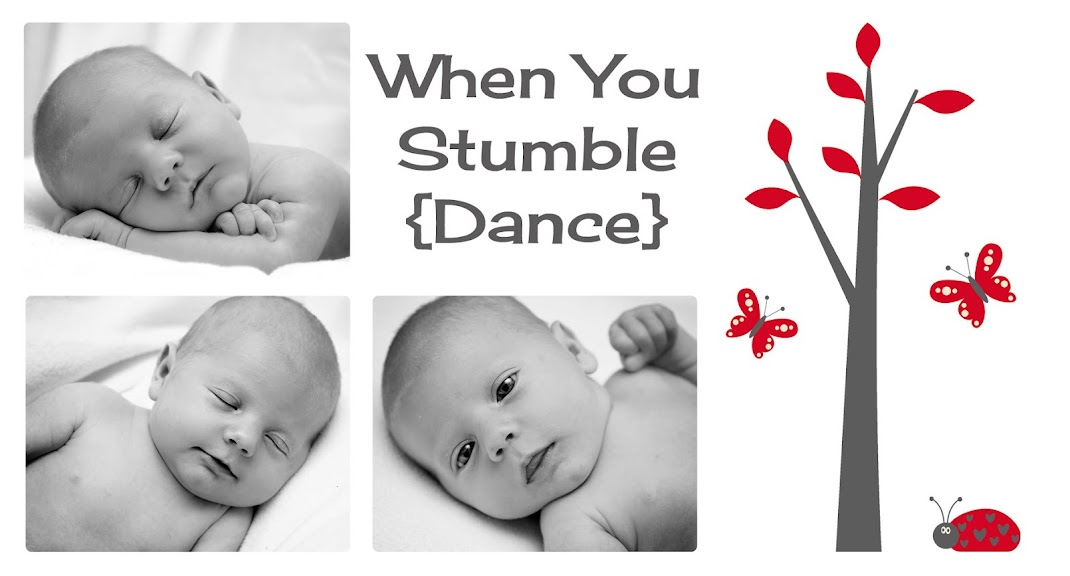 When You Stumble...Dance