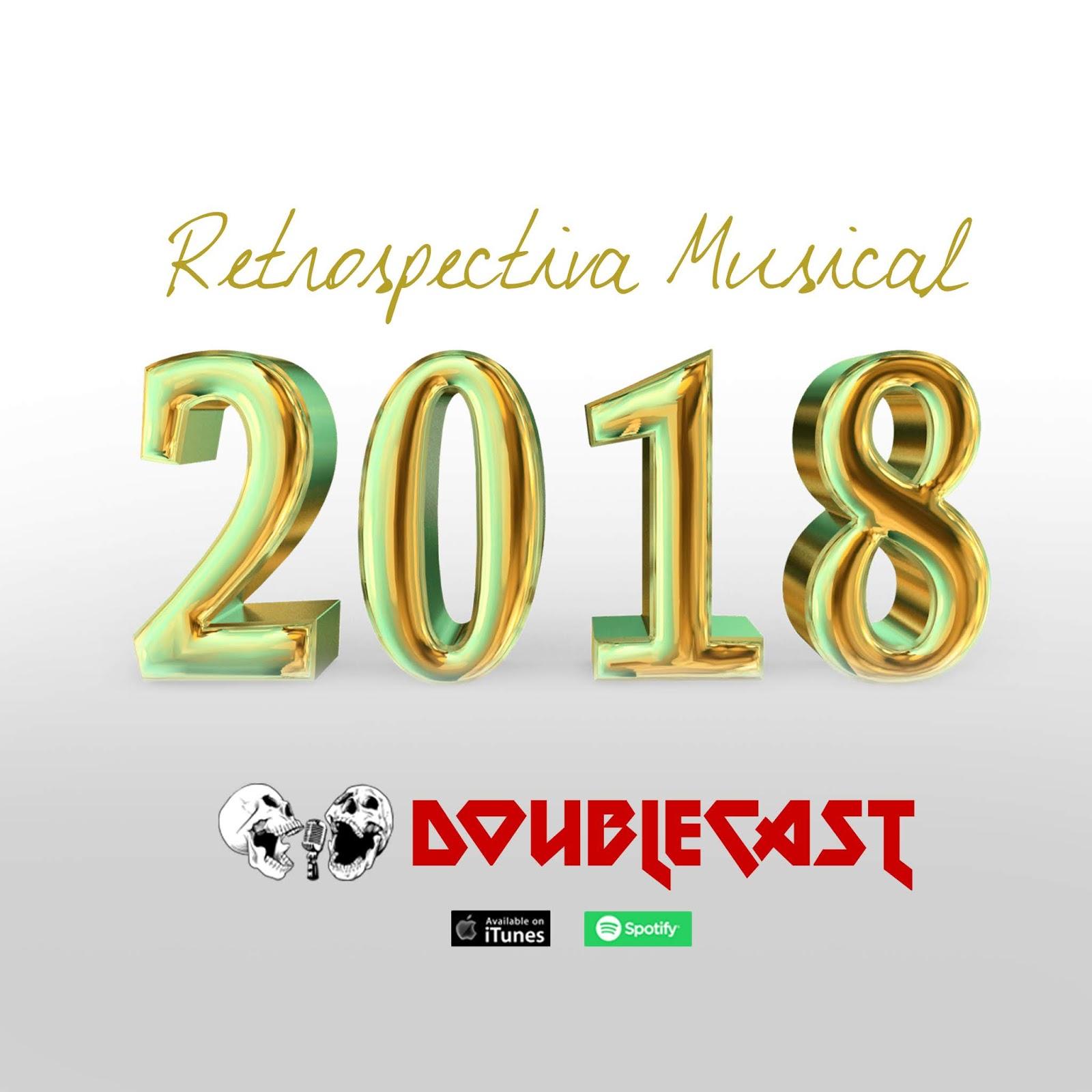 Doublecast 66 - Retrospectiva Musical 2018