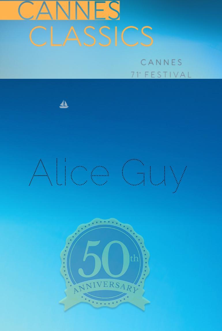 Alice Guy Cannes Classics 2018
