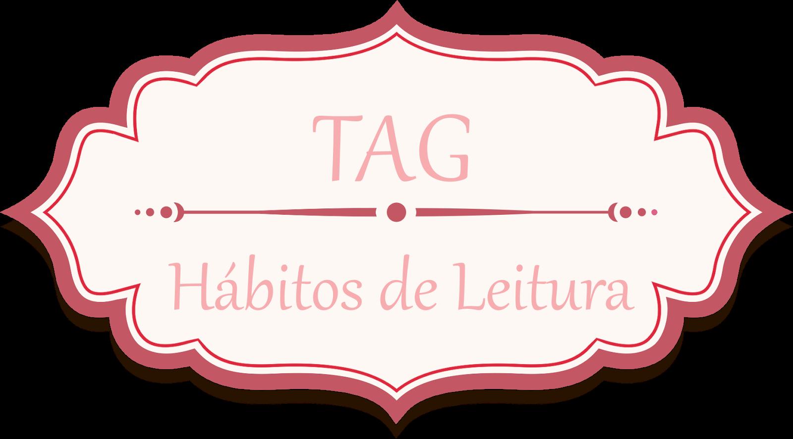 TAG: Hábitos de leitura #2 - Livreando