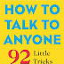 How to Talk to Anyone: 92 Little Tricks for Big Success in Relationships - Free Ebook Download