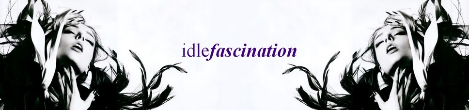 Idle Fascination