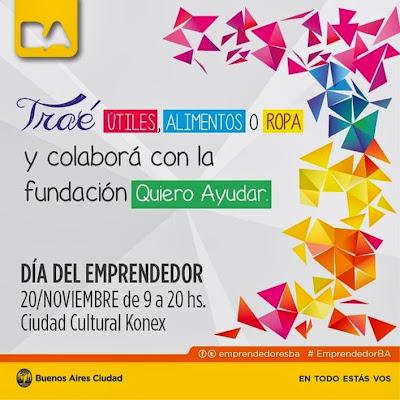 Día del Emprendedor - Impulsar ideas, generar impacto. 20 de noviembre 9 a 20 hs. Ciudad Cultural Konex
