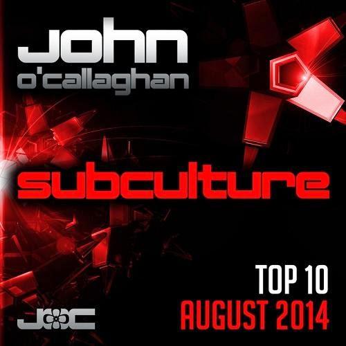 John OCallaghan Subculture Top 10 August