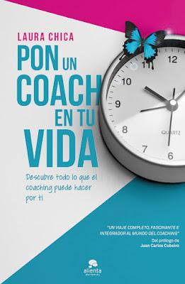 LIBRO - Pon un coach en tu vida Laura Chica (Alienta - 10 noviembre 2015) AUTOAYUDA & COACHING | Edición papel & ebook kindle Comprar en Amazon España