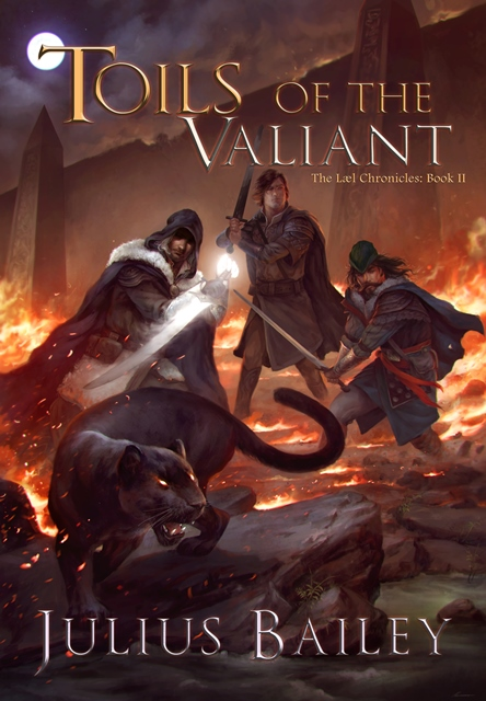 Order Toils of the Valiant!
