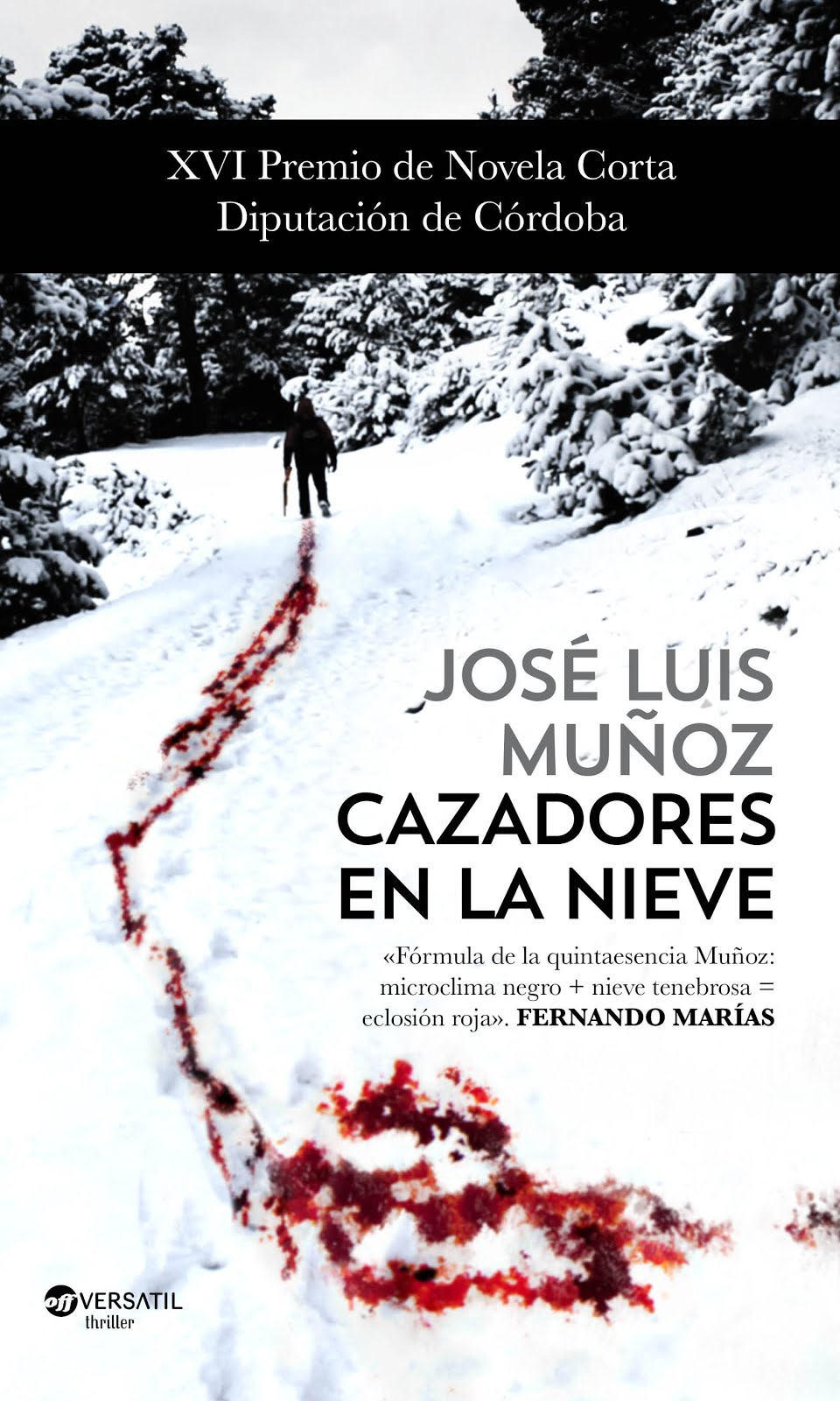 CAZADORES EN LA NIEVE, Ediciones Versátil, 2016