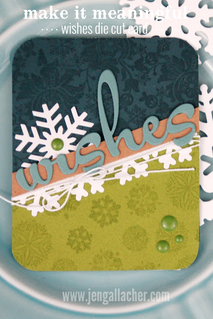 Wishes #stamping and #diecutting #christmascard by Jen Gallacher for www.jengallacher.com.