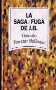 Lectura de La saga/fuga de J.B. de Gonzalo Torrente Ballester