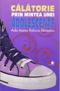 Călătorie prin mintea unei adolescente( varianta reeditată de Litera)