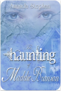 The Haunting of Maddie Branson by Amanda Stephan