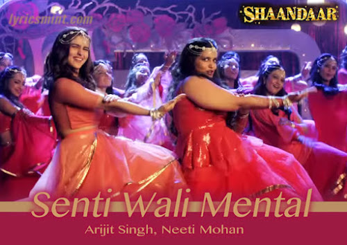 Senti Wali Mental - Shaandaar (2015)