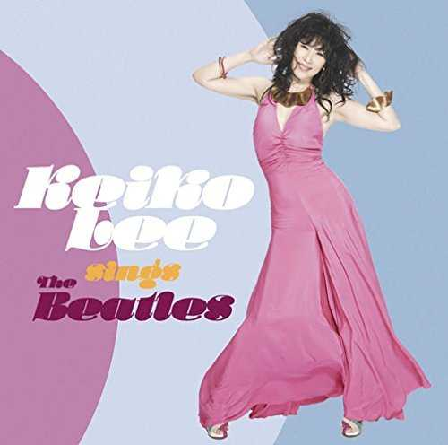 [MUSIC] ケイコ・リー – Keiko Lee sings THE BEATLES (2014.10.22/MP3/RAR)