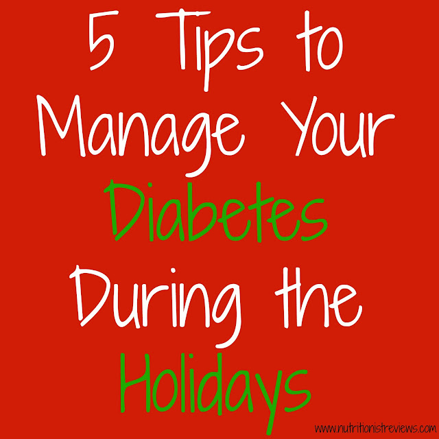 5 Tips to Manage Your Diabetes During the Holidays