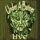 Under A Banner: Free Live Bootleg #1