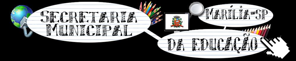 Secretaria Municipal da Educação de Marília/SP