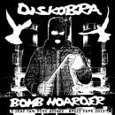 DISKOBRA / BOMB HOARDER
