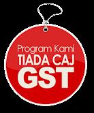Semua program kami tiada caj GST