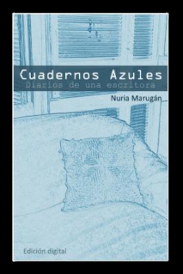 Los 'Cuadernos Azules' de Nuria Marugán.